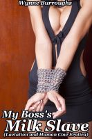 Cover for 'My Boss's Milk Slave (Lactation and Human Cow Erotica)'