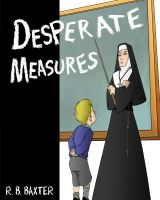 Cover for 'Desperate Measures'