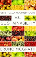 Cover for 'Genetically Modified Foods vs. Sustainability'