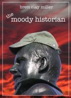 Cover for 'The Moody Historian'