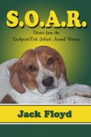 Cover for 'S. O. A. R. - Stories From The Southport/Oak Island Animal Rescue'