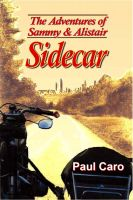 Cover for 'The Adventures of Sammy and Alistair: Sidecar'