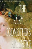 Cover for 'The Fairy Godmother's Apprentice'