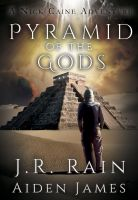 Cover for 'Pyramid of the Gods (Nick Caine #3)'