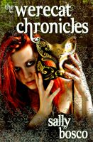 Cover for 'The Werecat Chronicles'