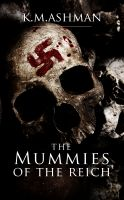 Cover for 'The Mummies of the Reich'