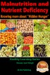 Malnutrition and Nutrient Deficiency - Knowing more about