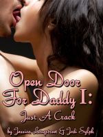 Cover for 'Open Door for Daddy I: Just A Crack'
