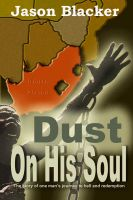 Cover for 'Dust on His Soul'