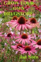 Cover for 'Grow Your Own Drugstore'