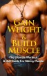 Gain Weight: The Ultimate Workout & Diet Guide For Skinny People by Richard Samuelson