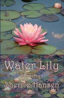 Cover for 'Water Lily'