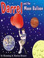 Cover for 'Darrel and the Moon Balloon'