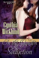 Cover for 'In the Garden of Seduction (The Garden Series Book 2)'