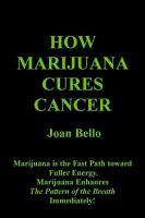 Cover for 'How Marijuana Cures Cancer'