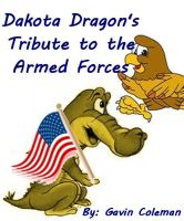 Cover for 'Dakota Dragon's Tribute to the Armed Forces - Part 4'