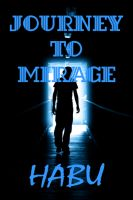 Cover for 'Journey to Mirage (A Gay Erotica / Coming of Age)'