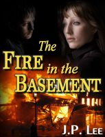Cover for 'The Fire in the Basement'