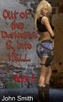 Cover for 'Out of Darkness and Into Hell-5'