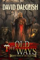 Cover for 'The Old Ways (Paladins #3)'