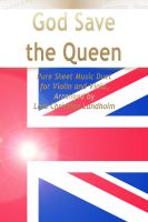Cover for 'God Save the Queen Pure Sheet Music Duet for Violin and Viola, Arranged by Lars Christian Lundholm'