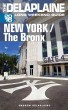New York / The Bronx - The Delaplaine 2016 Long Weekend Guide by Andrew Delaplaine