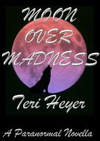 Cover for 'Moon Over Madness'