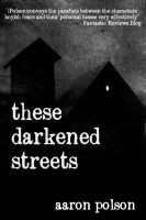 Cover for 'These Darkened Streets'