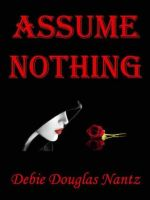Cover for 'Assume Nothing'