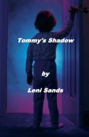 Cover for 'Tommy's Shadow by Leni Sands'