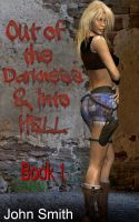 Cover for 'Out of Darkness and Into Hell-1'