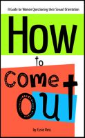 Cover for 'How to Come Out - A Guide for Women Questioning their Sexual Orientation'