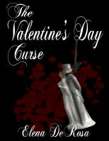 Cover for 'The Valentine's Day Curse -- A short story'