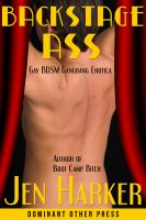 Cover for 'Backstage Ass (gay bdsm gangbang erotica)'