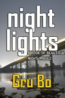 Cover for 'Night Lights - A photobook of beautiful night images'