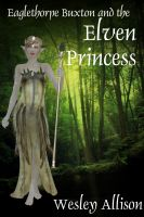 Cover for 'Eaglethorpe Buxton and the Elven Princess'