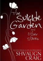 Cover for 'The Suicide Garden and Other Stories'
