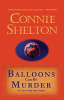 Cover for 'Balloons Can Be Murder: The Ninth Charlie Parker Mystery'