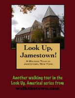 Cover for 'A Walking Tour of Jamestown, New York'