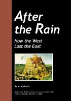 Cover for 'After the Rain - How the West Lost the East'