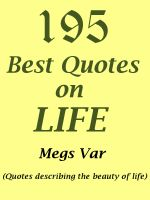 Cover for 'Quotes Life Quotes: 195 Best Quotes on Life'