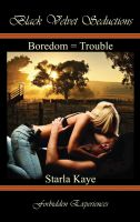 Cover for 'Boredom = Trouble'