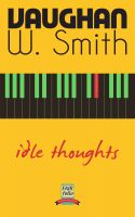 Cover for 'Idle Thoughts'