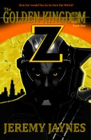 Cover for 'The Golden Kingdom: Z  (Book 1) 2nd Edition'