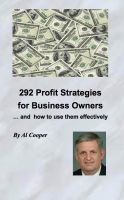 Cover for '292 Profit Strategies for Business Owners and how to use them effectively'