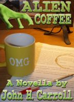 Cover for 'Alien Coffee'