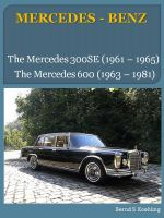 Cover for 'The Mercedes 300SE and 600'