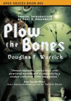 Cover for 'Plow the Bones'