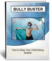 Cover for 'Bully Buster: How to Stop Your Child Being Bullied'