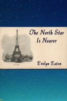 Cover for 'The North Star is Nearer'
